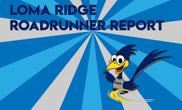 Loma Ridge Roadrunner Report